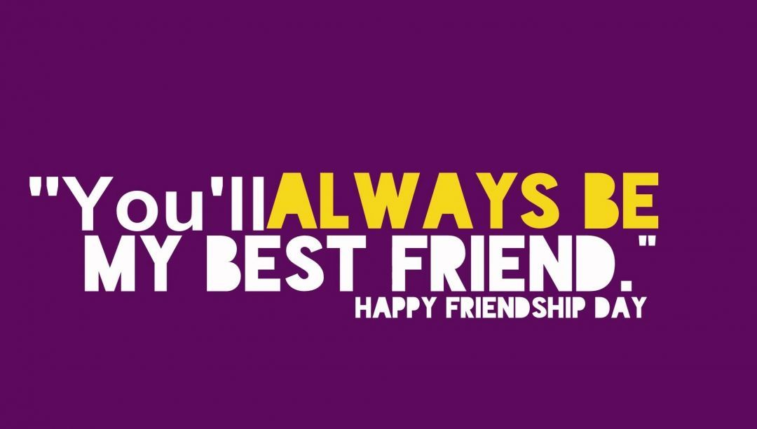 Friendship Day Quotes HD Wallpapers/Whatsapp status HD download (33581) - Friendship Day