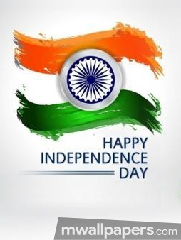 Happy Independence Day [15th August 2018] - HD Wallpapers/Photos for WhatsApp (13651) - Independence Day