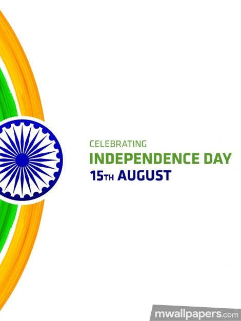 Happy Independence Day [15th August 2018] - HD Wallpapers/Photos for WhatsApp (13623) - Independence Day