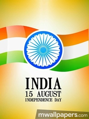 Happy Independence Day [15th August 2018] - HD Wallpapers/Photos for WhatsApp (13641) - Independence Day
