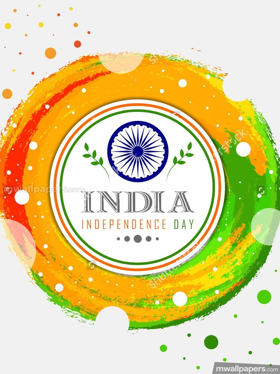 Happy Independence Day [15th August 2018] - HD Wallpapers/Photos for WhatsApp (13663) - Independence Day
