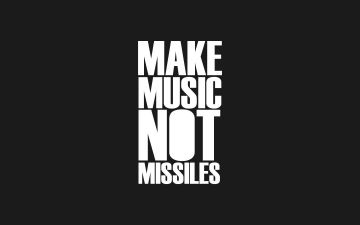 Make Music Not Missiles - Android / iPhone HD Wallpaper Background Download HD Wallpapers (Desktop Background / Android / iPhone) (1080p, 4k)