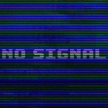 No Signal Typography - Android, iPhone, Desktop HD Backgrounds / Wallpapers (1080p, 4k) HD Wallpapers (Desktop Background / Android / iPhone) (1080p, 4k)